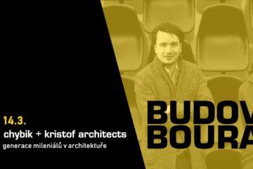 BUDOVAT! BOURAT? – pozvánka na přednášky architektů