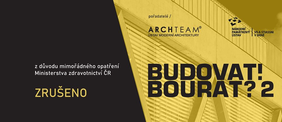 ZRUŠENO: BUDOVAT! BOURAT? 2 – přednášky devíti architektů z Česka i Slovenska