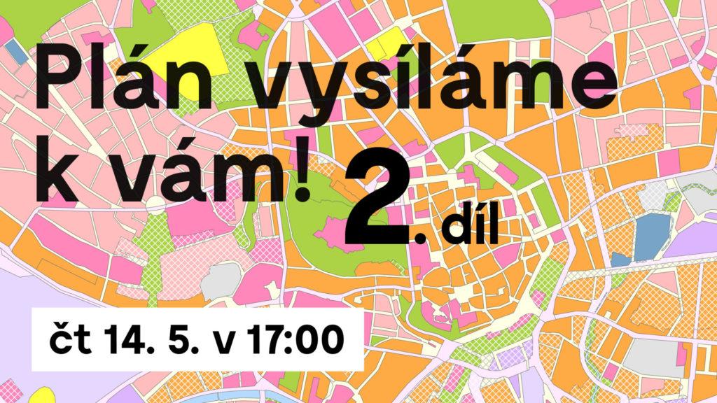 Plán vysíláme k vám! 2. díl