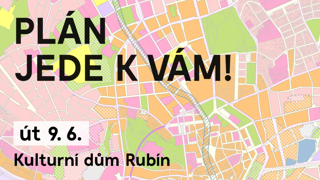 Plán jede k vám! – Kulturní dům Rubín