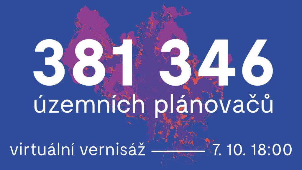 Virtuální vernisáž: 381 346 územních plánovačů