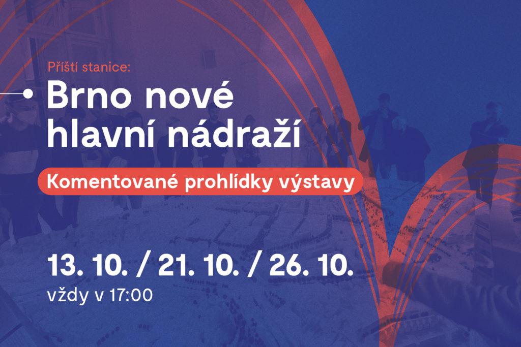 Komentované prohlídky výstavy: Brno nové hlavní nádraží